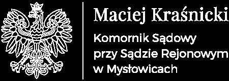 Komornik Sądowy Maciej Kraśnicki